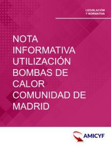 1. NOTA INFORMATIVA SOBRE LA UTILIZACIÓN DE BOMBAS DE CALOR EN LA COMUNIDAD DE MADRID