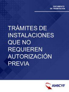 1. TRÁMITES DE INSTALACIONES QUE NO REQUIEREN AUTORIZACIÓN PREVIA EN ANDALUCÍA
