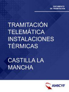 1. TRAMITACIÓN TELEMÁTICA DE INSTALACIONES TÉRMICAS DE CASTILLA LA MANCHA