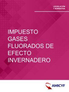 4. ORDEN HAP/685/2014 - MODELO 587 DEL IMPUESTO SOBRE GASES FLUORADOS DE EFECTO INVERNADERO