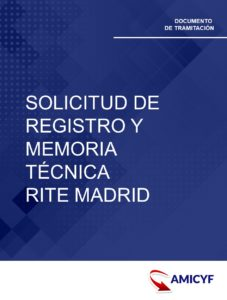 7. SOLICITUD DE REGISTRO Y MEMORIA TÉCNICA DE INSTALACIONES TÉRMICAS EN EDIFICIOS DE MADRID