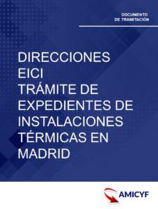 1. DIRECCIONES DE EICI - TRÁMITE DE EXPEDIENTES DE INSTALACIONES TÉRMICAS EN MADRID