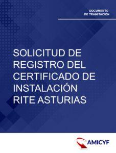 SOLICITUD DE REGISTRO DEL CERTIFICADO DE INSTALACIÓN RITE ASTURIAS