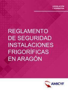 REGLAMENTO SEGURIDAD INSTALACIONES FRIGORIFICAS ARAGON