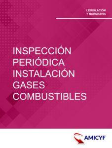 2. DECRETO 18/2019- PROCEDIMIENTO DE INSPECCIÓN PERIÓDICA DE INSTALACIONES DE GASES COMBUSTIBLES EN LA COMUNIDAD DE MADRID.
