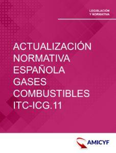 2. RESOLUCIÓN 14/11/2018 - ACTUALIZACIÓN NORMATIVA ESPAÑOLA SOBRE GASES COMBUSTIBLES ITC-ICG.11
