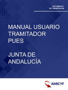 3. MANUAL DE USUARIO DEL TRAMITADOR PUES - JUNTA DE ANDALUCÍA