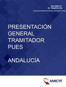 5. PRESENTACIÓN GENERAL DEL TRAMITADOR PUES ANDALUCÍA