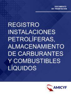 2. REGISTRO DE INSTALACIONES PETROLÍFERAS, ALMACENAMIENTO DE CARBURANTES Y COMBUSTIBLES LÍQUIDOS EN NAVARRA