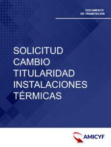 3. SOLICITUD DE CAMBIO DE TITULARIDAD DE INSTALACIONES TÉRMICAS EN NAVARRA