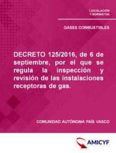 DECRETO 125/2016, de 6 de septiembre, por el que se regula la inspección y revisión de las instalaciones receptoras de gas.