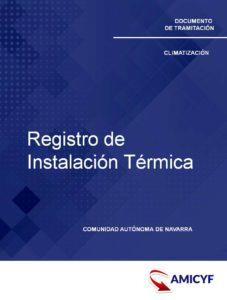 Registro de Instalación Térmica en Navarra