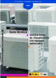Guía técnica Instalaciones de climatización con equipos autónomos.